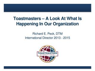 Toastmasters – A Look At What Is Happening In Our Organization