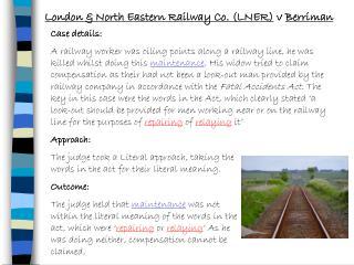 London  North Eastern Railway Co. LNER v Berriman