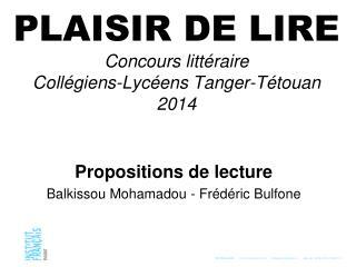 PLAISIR DE LIRE Concours littéraire Collégiens-Lycéens Tanger-Tétouan 2014