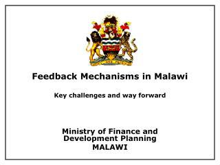 Feedback Mechanisms in Malawi Key challenges and way forward