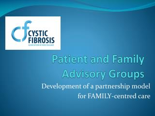 Patient and Family Advisory Groups