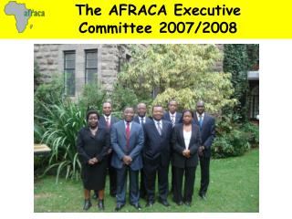 The AFRACA Executive Committee 2007/2008