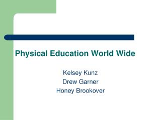 Physical Education World Wide