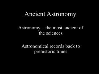 Ancient Astronomy