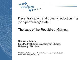 Christiane Loquai  ECDPM/Institute for Development Studies, University of Bochum