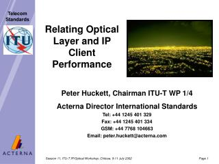 Relating Optical Layer and IP Client Performance