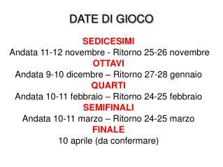 DATE DI GIOCO