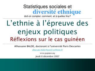 Alhassane BALDE, doctorant à l'université Paris Descartes alhassane.balde@paris5.sorbonne.fr