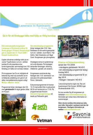 Priserna vid förhandsanmälning  senast den 15.5.2008: - måndagens gårdsbesök 146.40 €