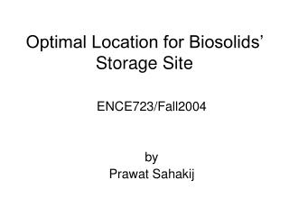 Optimal Location for Biosolids� Storage Site