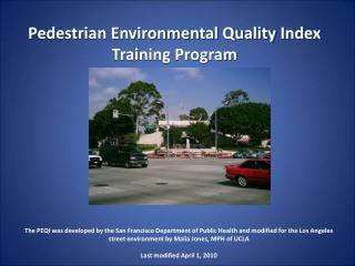 Pedestrian Environmental Quality Index Training Program
