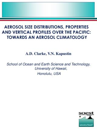 A.D. Clarke, V.N. Kapustin School of Ocean and Earth Science and Technology, University of Hawaii,