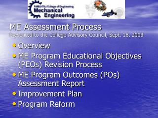 ME Assessment Process Presented to the College Advisory Council, Sept. 18, 2003