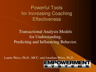 Powerful Tools  for Increasing Coaching Effectiveness