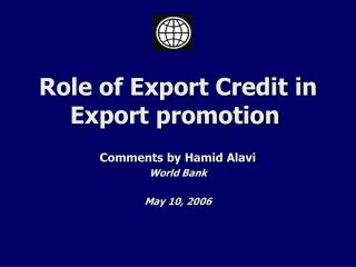 Role of Export Credit in Export promotion