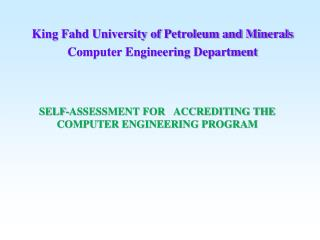 SELF-ASSESSMENT FOR   ACCREDITING THE  COMPUTER ENGINEERING PROGRAM
