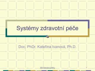 Systémy zdravotní péče