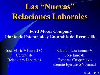 """Las """"Nuevas"""" Relaciones Laborales"""