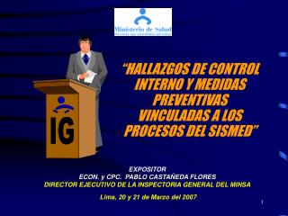 """""""HALLAZGOS DE CONTROL INTERNO Y MEDIDAS  PREVENTIVAS VINCULADAS A LOS PROCESOS DEL SISMED"""""""
