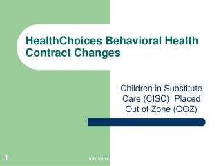 HealthChoices Behavioral Health Contract Changes