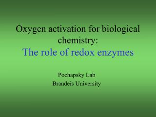 Oxygen activation for biological chemistry: The role of redox enzymes