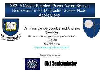 XYZ: A Motion-Enabled, Power Aware Sensor Node Platform for Distributed Sensor Node Applications