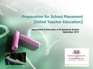 Preparation for School Placement (Initial Teacher Education )