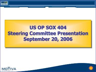 US OP SOX 404 Steering Committee Presentation  September 20, 2006