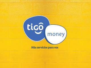 Tigo  Money: