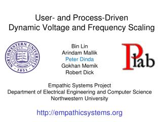 User- and Process-Driven Dynamic Voltage and Frequency Scaling