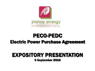 PECO-PEDC  Electric Power Purchase Agreement EXPOSITORY PRESENTATION 9 September 2010