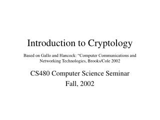 CS480 Computer Science Seminar Fall, 2002