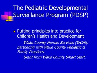 The Pediatric Developmental Surveillance Program (PDSP)