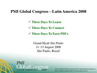 PMI Global Congress�Latin America 2008