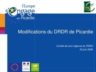Modifications du DRDR de Picardie