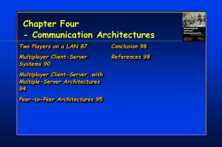 Chapter Four  - Communication Architectures
