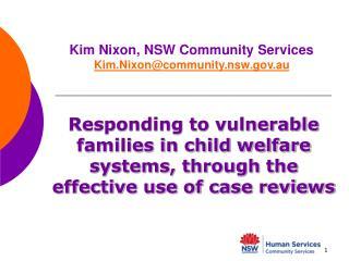 Kim Nixon, NSW Community Services Kim.Nixon@community.nsw.au
