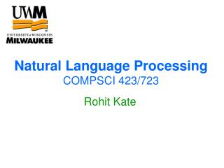 Natural Language Processing COMPSCI 423/723