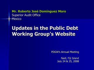 PDGW's Annual Meeting Nadi, Fiji Island July 24 & 25, 2008