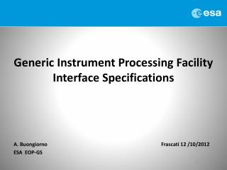 Generic Instrument Processing Facility Interface Specifications