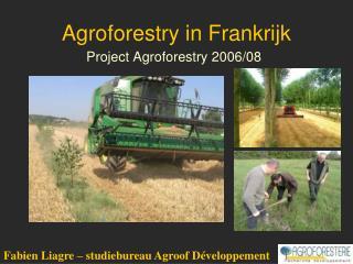 Agroforestry in Frankrijk