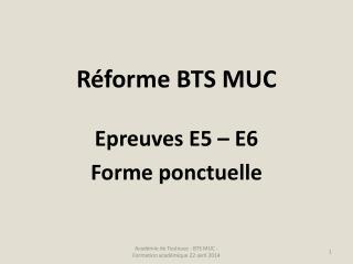 Réforme BTS MUC