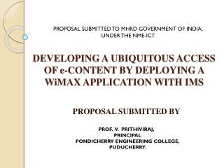 DEVELOPING A UBIQUITOUS ACCESS OF  e-CONTENT  BY DEPLOYING A WiMAX APPLICATION WITH IMS