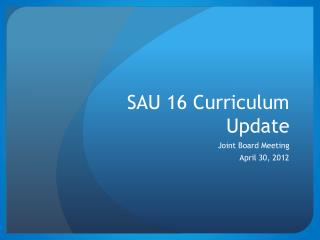 SAU 16 Curriculum Update