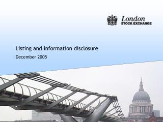Listing and information disclosure December 2005