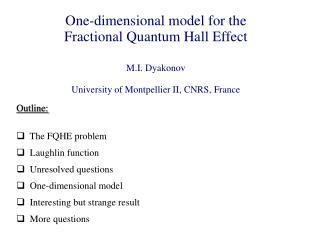 M.I. Dyakonov University of Montpellier II, CNRS, France