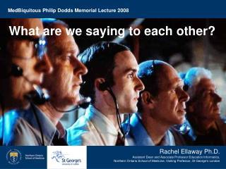 MedBiquitous Philip Dodds Memorial Lecture 2008