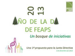 ÑO  DE  LA  D             DE FEAPS