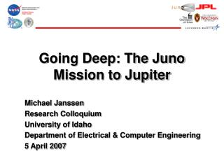 Going Deep: The Juno Mission to Jupiter