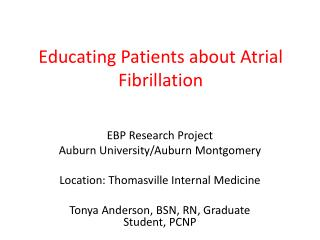 Educating Patients about Atrial Fibrillation